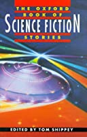 The Oxford Book of Science Fiction Stories