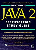 The Complete Java 2 Certification Study Guide