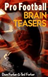 img - for Pro Football Brain Teasers book / textbook / text book