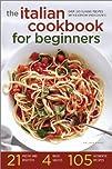 The Italian Cookbook for Beginners: O…