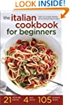 The Italian Cookbook for Beginners: O...