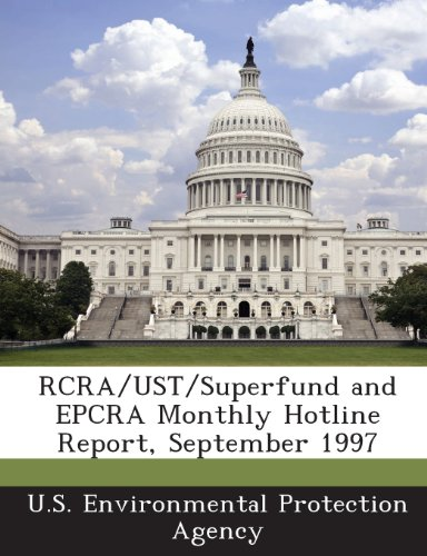 RCRA/Ust/Superfund and Epcra Monthly Hotline Report, September 1997
