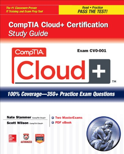 Download CompTIA Cloud+ Certification Study Guide (Exam CV0-001) (Certification Press)
