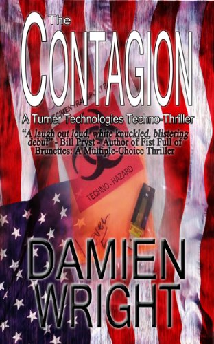 The Contagion (Turner Technologies Techno-Thriller)