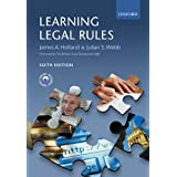 Learning Legal Rules: A Student's Guide to Legal Method and Reasoning (6th Edition)by James A. Holland LLB PhD