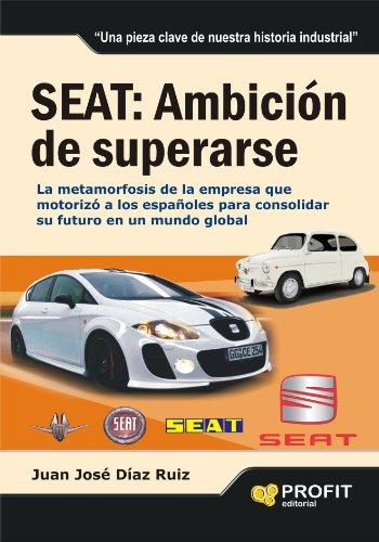seat-ambicion-de-superarse-la-metamorfosis-de-la-empresa-que-motorizo-a-los-espanoles-para-consolida