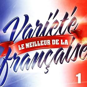 Le Meilleur De La Vari�t� Fran�aise Vol. 1