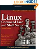 Linux Command Line and Shell Scripting Bible, Second Edition