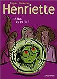 "Afficher ""Henriette n° 4 Esprit, es-tu là ?"""