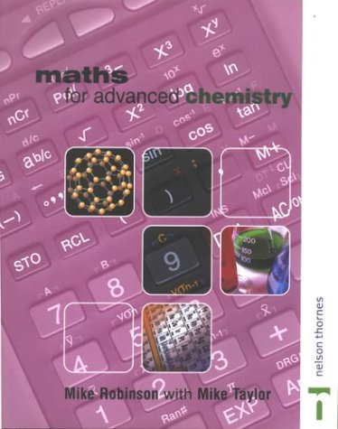 Maths for Advanced Chemistry (Maths for Advanced Science)