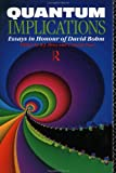 Quantum implications :  essays in honour of DavidBohm /