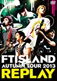 AUTUMN TOUR 2013 ~REPLAY~ [DVD]