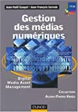 Gestion des m�dias num�riques : Digital Media Asset Management