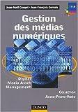 echange, troc Jean-Noël Gouyet, Jean-François Gervais - Gestion des médias numériques : Digital Media Asset Management