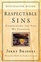 Respectable Sins Discussion Guide, Confronting the Sins We Tolerate