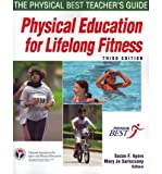 img - for [(Physical Education for Lifelong Fitness: The Physical Best Teacher's Guide )] [Author: National Association for Sport and Physical Education] [Dec-2010] book / textbook / text book