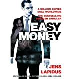 [Easy Money] [by: Jens Lapidus] Jens Lapidus