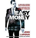 Jens Lapidus [Easy Money] [by: Jens Lapidus]