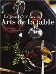 Grande histoire des arts de la table