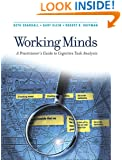 Working Minds: A Practitioner's Guide to Cognitive Task Analysis (Bradford Books)