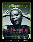 Spirit Rising (Enhanced Edition): My...