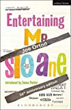 Joe Orton Entertaining Mr Sloane (Modern Plays)