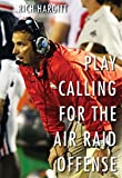 Play Calling for the Air Raid Offense