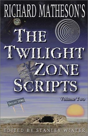 The Twilight Zone Scripts: Vol 2