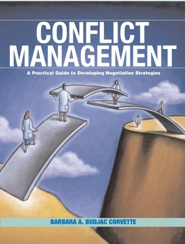 Conflict Management: A Practical Guide to Developing...