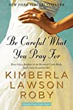 Be Careful What You Pray For: A Novel (The Reverend Curtis Black Series)