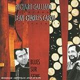 echange, troc Richard Galliano/Jean-Charles Capon, Richard Galliano - Blues sur Seine