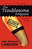 The Troublesome Amputee: Scarred Edition