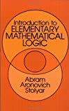 img - for Introduction to Elementary Mathematical Logic by Abram Aronovich Stolyar (2010) Paperback book / textbook / text book