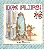 D. W. Flips!