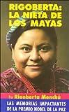 Rigoberta: la nieta de los mayas (8403595263) by Menchu, Rigoberta