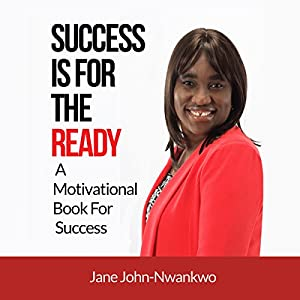 Success Is for the Ready: A Motivational Book for Success Audiobook