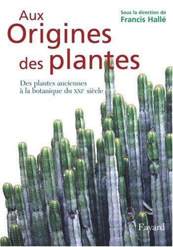 Aux origines des plantes, T.01