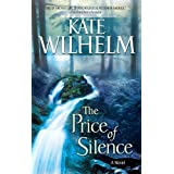 The Price Of Silence ~ Kate Wilhelm
