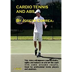 Cardio Tennis and Abs by Joseph Correa