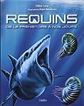 Requins - De la pr�histoire � nos jours