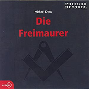 Die Freimaurer Hörbuch