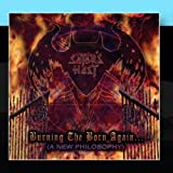 Burning The Born Again (A New Philosphy) by Satan's Host (2011-01-14)