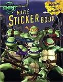 Irene Kilpatrick TMNT Movie Sticker Book [With Stickers] (Teenage Mutant Ninja Turtles)