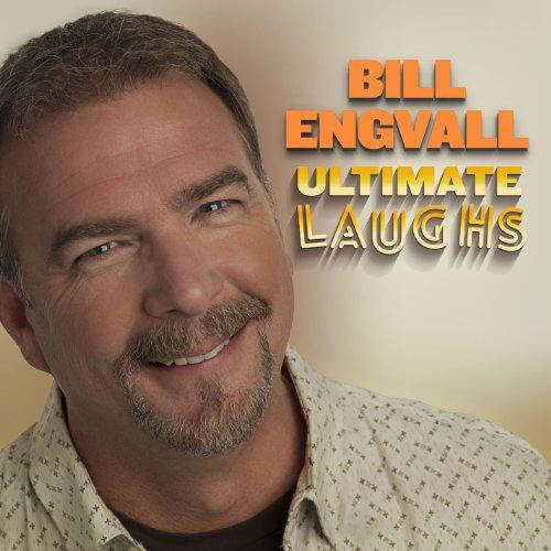 BILL ENGVALL - Ultimate Laughs - Zortam Music