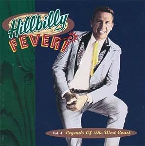 Hillbilly Fever! Vol. 4: Legends of the West Coast