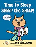 Time to Sleep, Sheep the Sheep! (Cat the Cat) (0061728470) by Willems, Mo