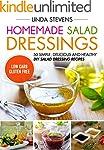 Homemade Salad Dressings: 50 Simple,...