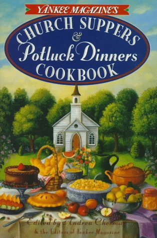 Image for Yankee Magazine's Church Suppers & Potluck Dinners: Cookbook