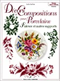 echange, troc Lydie Guillem - Décors et compositions pour porcelaine, faïence et autres supports