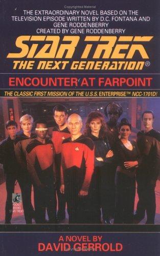 Encounter at Farpoint (Star Trek: The Next Generation), David Gerrold, D.C. Fontana, Gene Roddenberry